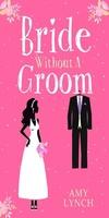 bridewithoutagroom2